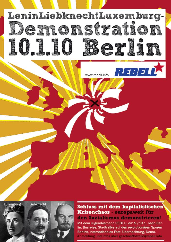 """""""Auf zu den Lenin-Liebknecht-Luxemburg-Aktivitäten am 9./10. Januar 2010 in Berlin!"""""""
