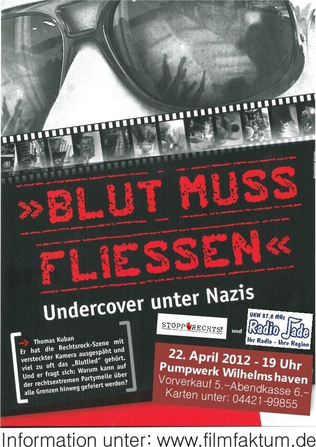 """Antifaschistischer Film """"Blut muss fließen - Undercover unter Nazis"""""""