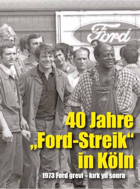 """""""40 Jahre Ford-Streik"""" - Veranstaltungsreihe in Köln"""