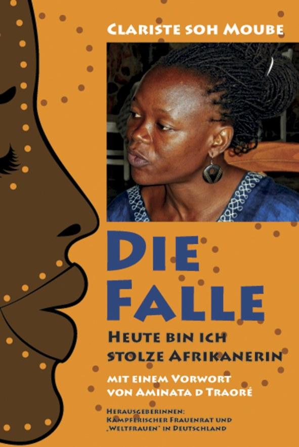 """""""Die Falle - heute bin ich eine stolze Afrikanerin!"""""""