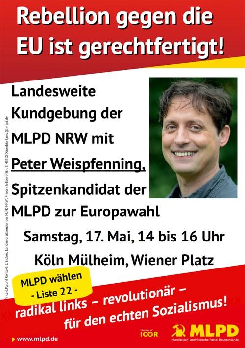 Am Samstag NRW-weite Kundgebung mit Peter Weispfenning, Spitzenkandidat der MLPD für die Europawahl