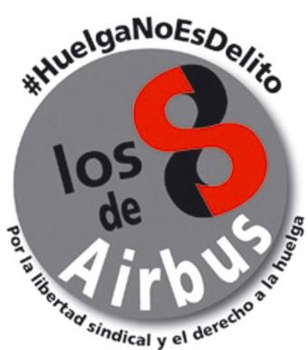 Spanien: Acht Airbus-Gewerkschaftern drohen 66 Jahre Haft – ein Skandal!