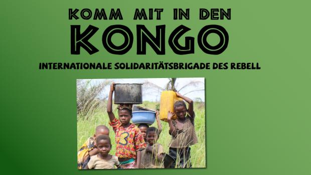 Mitten im Herzen Afrikas: Die Kongo-Solidaritätsbrigade ist erfolgreich gestartet