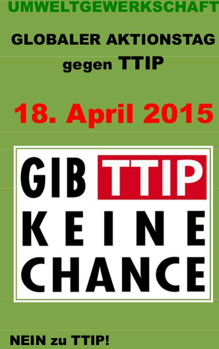 Umweltgewerkschaft mit neuem Flyer zum Aktionstag gegen TTIP