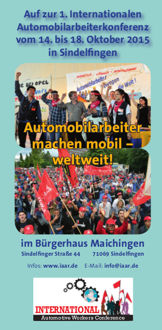 1. Internationale Automobilarbeiterkonferenz in Maichingen/Sindelfingen wirft ihre Schatten voraus