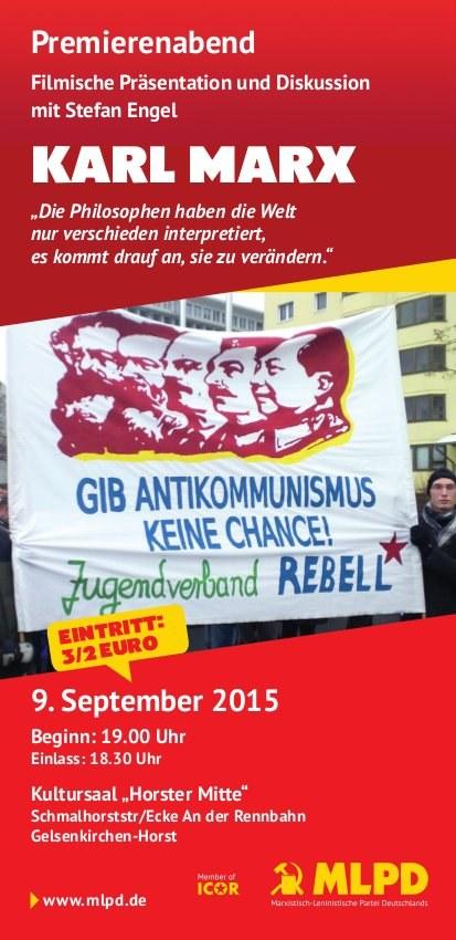 Premierenabend zu Karl Marx - Filmische Präsentation und Diskussion mit Stefan Engel