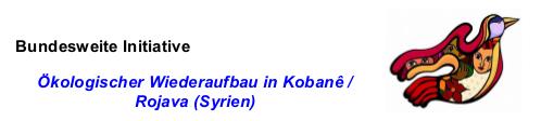Für den ökologischen Wiederaufbau von Rojava