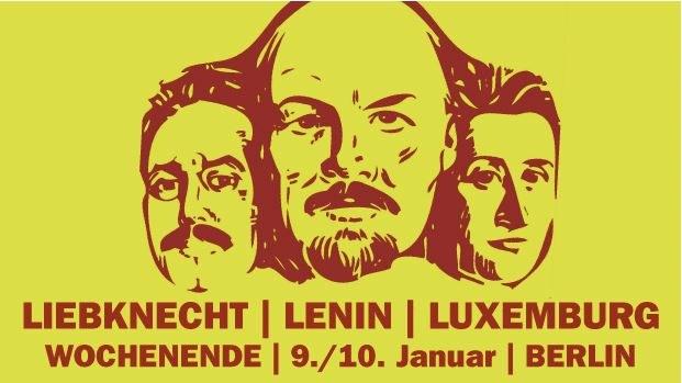 Am 10. Januar nach Berlin für Lenin, Liebknecht und Luxemburg!