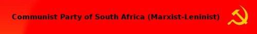 Communist Party of South Africa (Marxist-Leninist) verurteilt Blockade