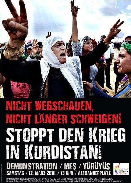 """""""Brecht das Schweigen! Stoppt den Krieg in Kurdistan"""" - Demonstrationen am 12. März"""