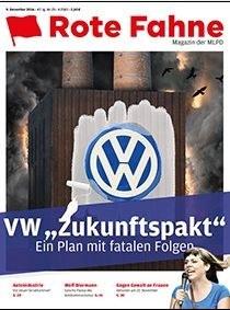 VW Wolfsburg: Großes Interesse am aktuellen Rote Fahne Magazin