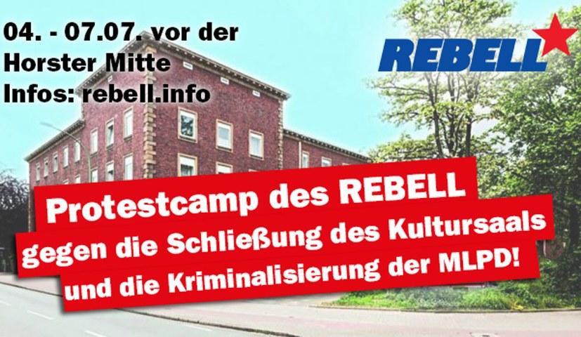 """""""Kommt zum Protestcamp gegen die Kriminalisierung der MLPD vor der Horster Mitte!"""""""