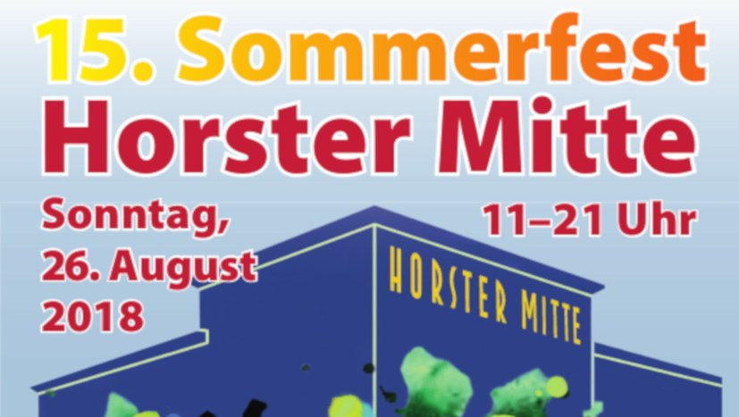 "15. Sommerfest der ""Horster Mitte"" am 26. August"