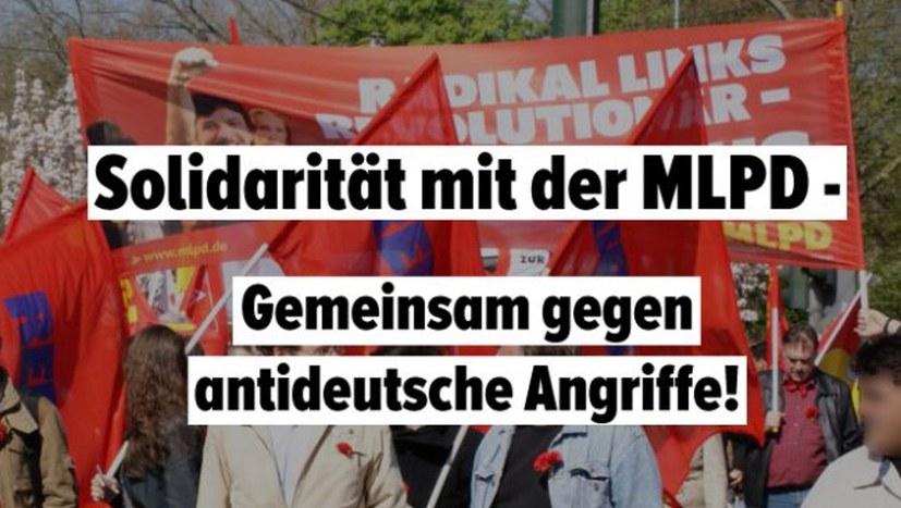 Solidarität mit der MLPD gegen antideutsche Angriffe