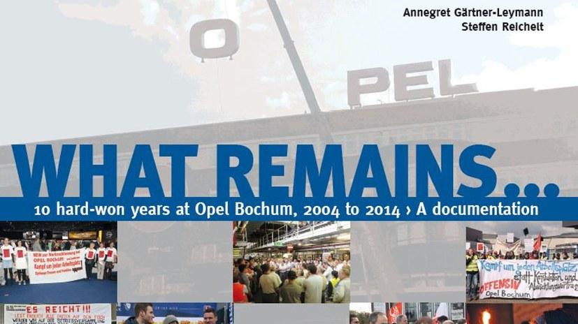 """""""Was bleibt... 10 erkämpfte Jahre Opel Bochum – eine Dokumentation"""" auf Englisch"""