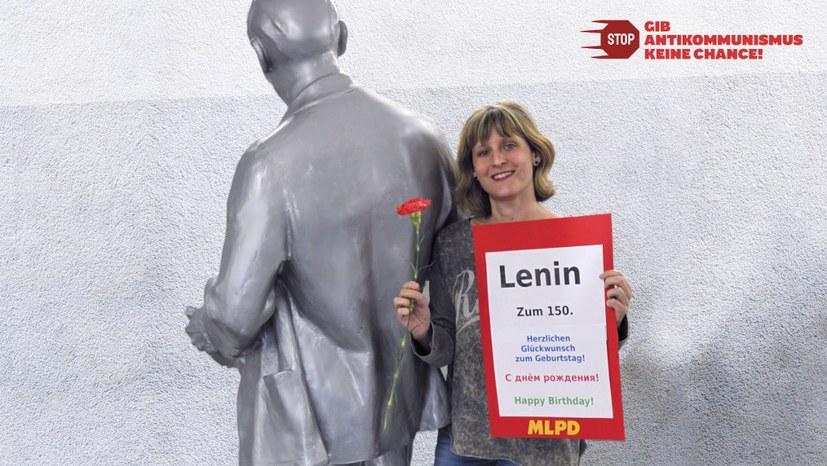 150. Geburtstag von Wladimir Iljitsch Uljanow - Lenin im Kommen!