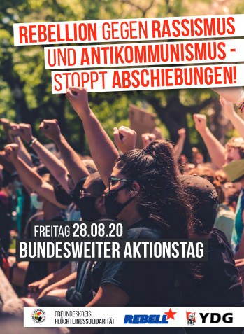 Rebellion gegen Rassismus und Antikommunismus - Stoppt Abschiebungen!