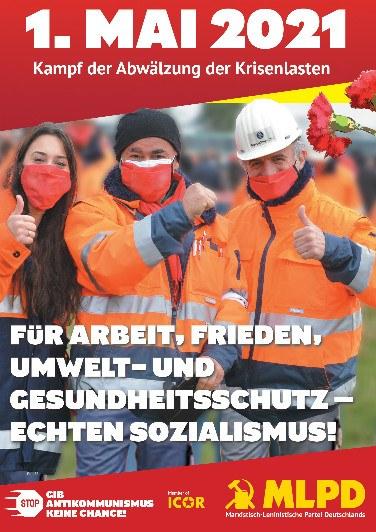 """""""Heraus zum 1. Mai - Kampf gegen die Abwälzung der Krisenlasten – Für Arbeit, Frieden, Umwelt- und Gesundheitsschutz – echten Sozialismus!"""""""