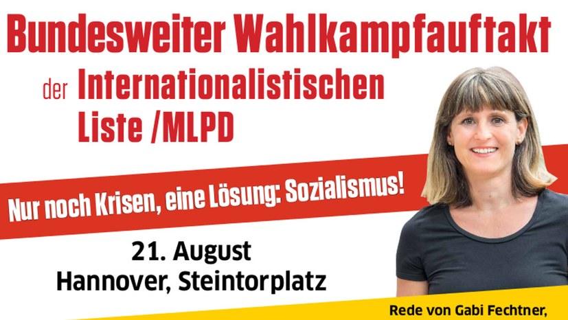 Bundesweiter Wahlkampfauftakt der Internationalistischen Liste / MLPD