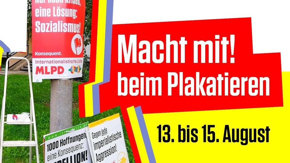 Am Wochenende wird plakatiert